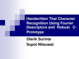 Handwritten Thai Character Recognition Using Fourier Descriptors and  Robust  C-Prototype