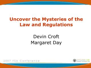 Uncover the Mysteries of the Law and Regulations Devin Croft Margaret Day