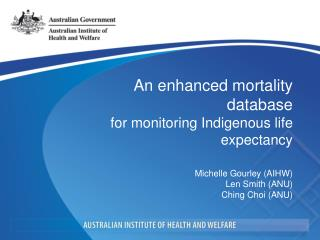 An enhanced mortality database  for monitoring Indigenous life expectancy