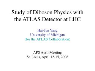 Study of Diboson Physics with the ATLAS Detector at LHC