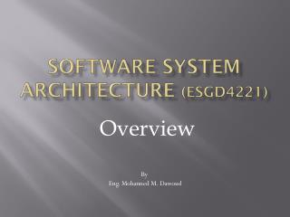 Software System Architecture  (ESGD4221)