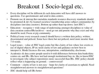 Breakout 1 Socio-legal etc.