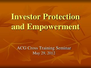 Investor Protection and Empowerment