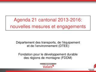 Agenda 21 cantonal 2013-2016: nouvelles mesures et engagements