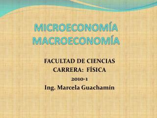 MICROECONOMÍA MACROECONOMÍA