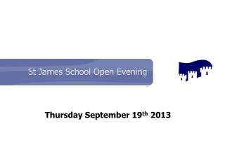 St James School Open Evening