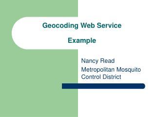 Geocoding Web Service  Example