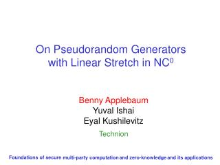 On Pseudorandom Generators  with Linear Stretch in NC 0