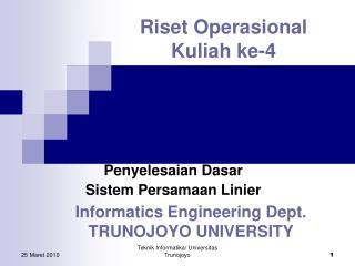Riset Operasional Kuliah ke-4