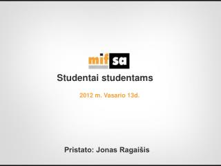 Studentai studentams