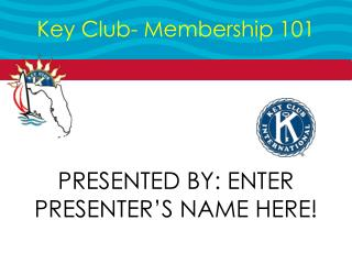 Key Club- Membership 101
