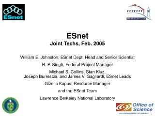 ESnet  Joint Techs, Feb. 2005