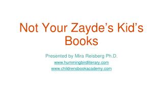 Not Your Zayde ' s Kid ' s Books