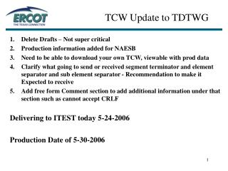 TCW Update to TDTWG