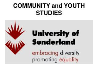 COMMUNITY and YOUTH STUDIES