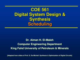 COE 561 Digital System Design & Synthesis Scheduling