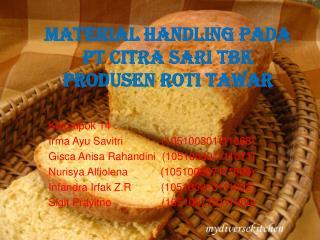 MATERIAL  HANDLING PADA PT CITRA SARI  TBK PRODUSEN ROTI TAWAR