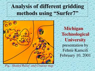 Analysis of different gridding methods using  Surfer7