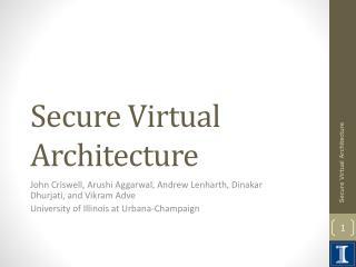 Secure Virtual Architecture