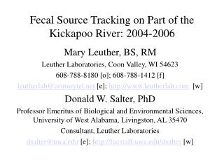 Fecal Source Tracking on Part of the Kickapoo River: 2004-2006