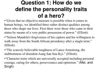 Question 1: How do we define the personality traits of a hero?