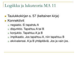Logiikka ja lukuteoria MA 11