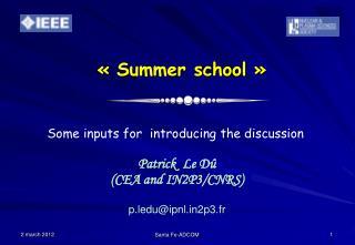 «Summer school»