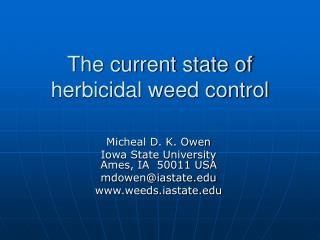 The current state of herbicidal weed control