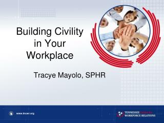 Building Civility in Your Workplace