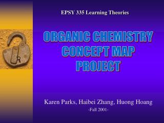Karen Parks, Haibei Zhang, Huong Hoang -Fall 2001-