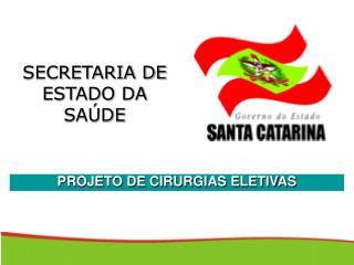 PROJETO DE CIRURGIAS ELETIVAS