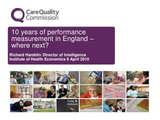 10 years of performance measurement in England   where next