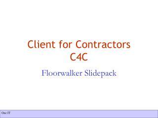 Client for Contractors C4C