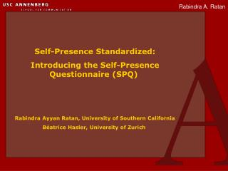 Self-Presence Standardized: Introducing the Self-Presence Questionnaire (SPQ)