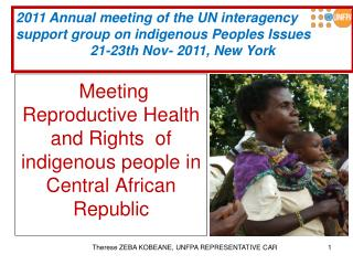 Meeting Reproductive Health and Rights  of indigenous people in Central African Republic