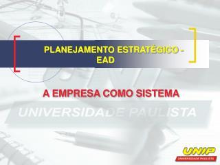 PLANEJAMENTO ESTRAT�GICO - EAD