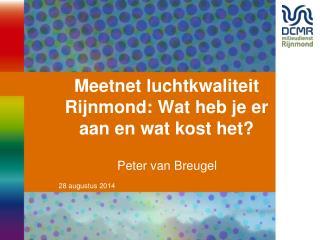 Meetnet luchtkwaliteit Rijnmond: Wat heb je er aan en wat kost het?
