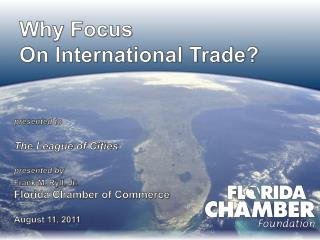 Why Focus On International Trade?