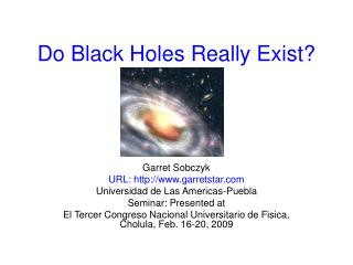 Do Black Holes Really Exist?