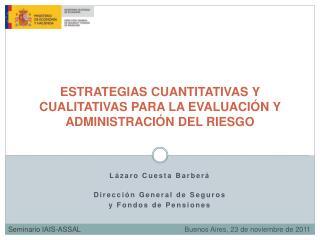 ESTRATEGIAS CUANTITATIVAS Y CUALITATIVAS PARA LA EVALUACIÓN Y ADMINISTRACIÓN DEL RIESGO