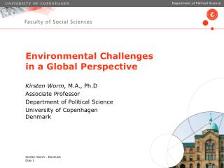 Environmental Challenges  in a Global Perspective