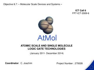 ATOMIC SCALE AND SINGLE MOLECULE  LOGIC GATE TECHNOLOGIES