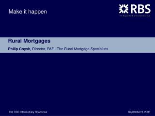 Rural Mortgages Philip Coysh,  Director, FAF - The Rural Mortgage Specialists