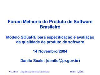 Fórum Melhoria do Produto de Software Brasileiro