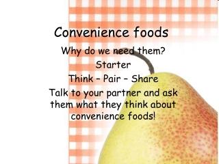 Convenience Food