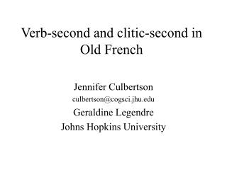 Verb-second and clitic-second in Old French
