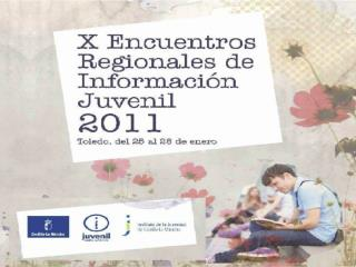 RED DE INFORMACION JUVENIL CASTILLA-LA MANCHA (2008-2011)