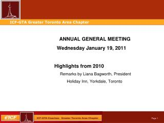 ANNUAL GENERAL MEETING  		                Wednesday January 19, 2011 Highlights from 2010