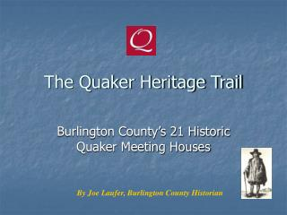 The Quaker Heritage Trail