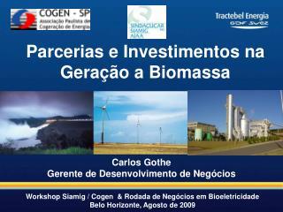 Carlos Gothe Gerente de Desenvolvimento de Negócios